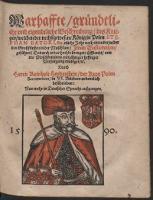 Warhaffte gründliche und eigentliche Beschreibung des Krieges welchen der nechstgewesene König zu Polen Stephan Batori [...] wider [...] Iwan Wasilowitzen geführet [...] - Heidenstein, Reinhold (1533-1620)