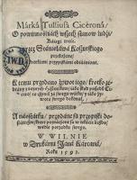 Marka Tulliusa Cicerona O powinnościach wszech stanow ludzi księgi troie [...] - Cicero, Marcus Tullius (106-43 a. C.)