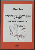 Specjalne strefy ekonomiczne w Polsce - Ofiarska, Małgorzata