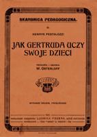 Jak Gertruda uczy swoje dzieci - Pestalozzi, Johann Heinrich (1746-1827)