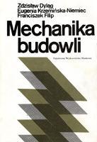 Mechanika budowli. T. 1. - Dyląg, Zdzisław
