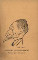 Kazimierz Młodzianowski. Minister Spraw Wewnętrznych - Szwajcer, Jerzy (1892-1967)