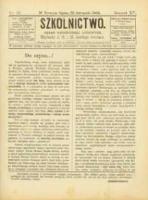 Szkolnictwo : organ nauczycieli ludowych. 1905, R.15, nr 32