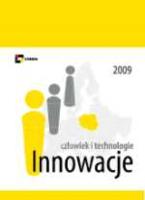 Innowacje 2009 : człowiek i technologie / [red. Maria Kucińska].