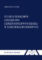Studium problemów zarządzania ciepłem odpadowym silnika w samochodach osobowych - Kneba, Zbigniew