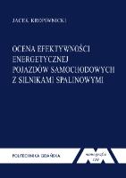 Ocena efektywności energetycznej pojazdów samochodowych z silnikami spalinowymi - Kropiwnicki, Jacek Tomasz