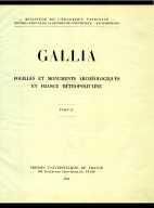 Gallia : fouilles et monuments archéologiques en France métropolitaine. T. 2