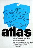 Zmiany wiekowe klimatu Polski: atlas współzależności parametrów meteorologicznych i geograficznych w Polsce - Boryczka, Jerzy
