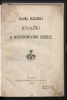 Erazma Glicznera Książki o wychowaniu dzieci - Gliczner, Erazm (1535-1603)