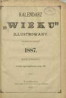 """Kalendarz """"Wieku"""" Illustrowany : na rok zwyczajny ...., 1887, R. 3"""