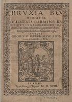 Bruxia Bohoemiae. Delineata Carmine, Rebusqve Suis Memorabilibus Illustrata [...]. - Pontanus, Jiří Barthold (1550-1616)