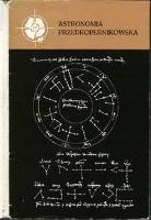 Astronomia przedkopernikowska - Dobrzycki, Jerzy (1927-2004)