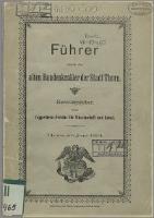 Führer durch die alten Baudenkmäler der Stadt Thorn - Semrau, Arthur (1862-1940)