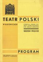 """Teatr Polski w Katowicach. 1932-1933. Program. """"Izabella"""". Operetka w 3 aktach R. Gilberta. Przekład Jera i Tadusza Wołowskiego"""