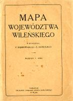 Mapa województwa wileńskiego - Dąbrowski, Feliks