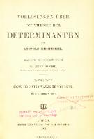 Vorlesungen über die Theorie der Determinanten. 1 Bd., Erste bis einundzwanzigste Vorlesung - Kronecker, Leopold (1823-1891)