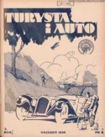 Turysta i Auto: pismo miesięczne ilustrowane: oficjalny organ Polskiego Touring Klubu 1934 wrzesień R.2 Nr9