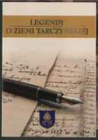 Legendy o Ziemi Tarczyńskiej : (VII edycja)