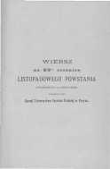 Wiersz na 58-mą rocznicę Listopadowego Powstania wygłoszony na obchodzie urządzonym przez Zarząd Towarzystwa Czytelni Polskiej w Paryżu