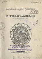 Z wieku Łazienek : (notatki historyczne) - Morawski, Kazimierz Marian (1884-1944)