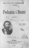 Podania i baśni : ludu w Mazowszu : (z dodatkiem kilku szlązkich i wielkopolskich) - Zmorski, Roman (1822-1867)