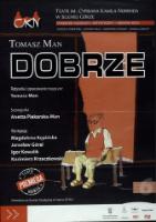 Dobrze - plakat [Dokument życia społecznego] - Piekarska-Man, Anetta (scenograf)