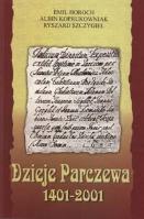 Dzieje Parczewa : 1401-2001 - Horoch, Emil (1941-)