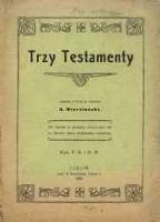 3-rzy testamenty - Wiercieński, Henryk Wojciech Jakub (1843-1923). Zebr.