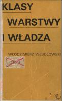 Klasy, warstwy i władza - Wesołowski, Włodzimierz (1929– )