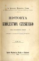 Historia Królestwa Czeskiego. T. 2 - Tomek, Václav Vladivoj (1818-1905)