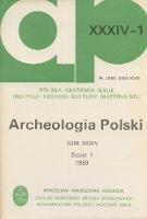 Archeologia Polski T. 34 (1989. - 1990) Z. 1, Kronika - Sulgostowska, Zofia