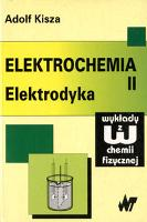 Elektrochemia. 2 - Kisza, Adolf (1934- )