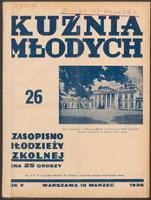 Kuźnia Młodych : czasopismo młodzieży szkolnej. R. 5, 1936 nr 26 (15 III)