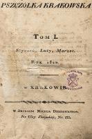 Pszczółka Krakowska. 1820, T.1 [całość]