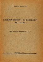Z dziejów Łosośny i jej posiadaczy XV-XVI w. - Wysłouch, Seweryn (1900-1968)