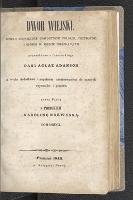 Dwór wiejski : dzieło poświęcone gospodyniom polskim, przydatne i osobom w mieście mieszkającym przerobione z fr. pani Aglaë Adanson wielu dod. i zupełnem zastosowaniem do naszych obyczajów i potrzeb. T. 2 - Nakwaska, Karolina (1798-1875)