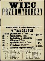 Wiec przedwyborczy : w Niedzielę, dnia 10 lutego 1907