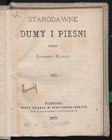 Starodawne dumy i pieśni - Gloger, Zygmunt (1845-1910)